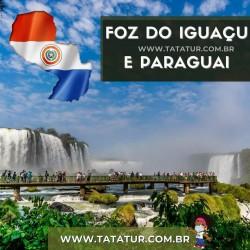 FOZ DO IGUAÇU E PARAGUAI -...